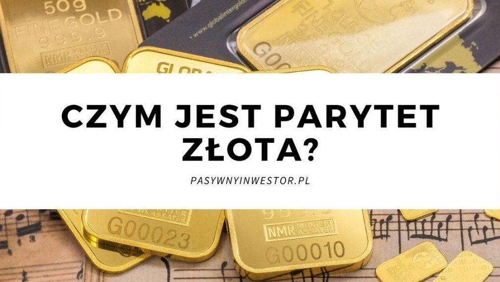 Czym jest parytet złota?